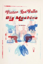 Big Machine - Victor LaValle