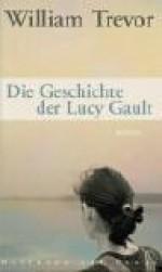 Die Geschichte der Lucy Gault - William Trevor, Brigitte Jakobeit