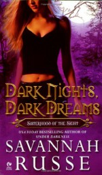 Dark Nights, Dark Dreams - Savannah Russe