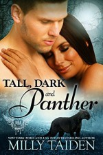 Tall, Dark and Panther - Milly Taiden