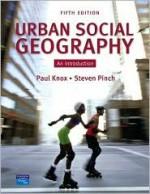 Urban Social Geography: An Introduction - Paul Knox