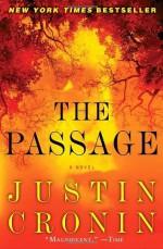 The Passage: A Novel - Justin Cronin