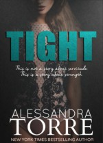 Tight - Alessandra Torre