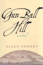 Gun Ball Hill Gun Ball Hill Gun Ball Hill Gun Ball Hill Gun Ball Hill - Ellen Cooney