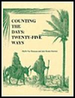 Counting the Days, Twenty-Five Ways - Phyllis Vos Wezeman, Jude Dennis Fournier