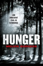 Hunger - Melvin Burgess