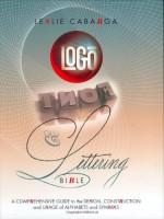 Logo, Font & Lettering Bible - Leslie Cabarga