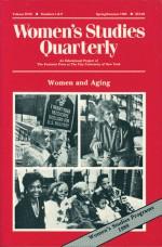 Women and Aging (Women's Studies Quarterly, Volume 17, Numbers 1 & 2, Spring/Summer 1989) - Nancy Porter, Jo Gillikin