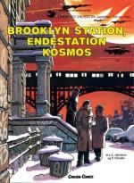 Brooklyn Station, endestation Kosmos (Linda og Valentin #10) - Pierre Christin, Jean-Claude Mézières, Jens Peder Agger