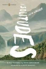 The Solitudes - Luis de Góngora y Argote, Edith Grossman, Alberto Manguel