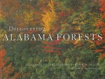 Discovering Alabama Forests - Douglas W. Phillips, Robert P. Falls, Rhett Johnson