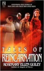 Tales of Reincarnation: Tales of Reincarnation - Rosemary Ellen Guiley