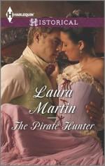 The Pirate Hunter - Laura Martin