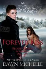 Forever Kiss - Dawn Michelle