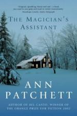 The Magician's Assistant - Ann Patchett