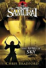The Ring of Sky - Chris Bradford