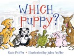 Which Puppy? - Kate Feiffer, Jules Feiffer