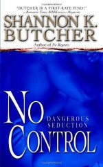 No Control - Shannon K. Butcher