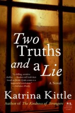 Two Truths and a Lie - Katrina Kittle