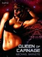 Queen of Carnage - Michael Barnette