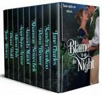 Blame it on the Night - Angelique Armae, Diana Bold, Sandra Sookoo, Jane Charles, Aileen Fish, Josie Riviera, Amanda Mariel, Dawn Brower