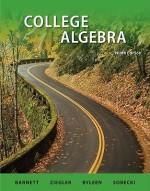 College Algebra - Raymong Barnett, Michael R. Ziegler, Karl E. Byleen