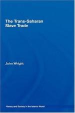 The Trans-Saharan Slave Trade (History and Society in the Islamic World) - John Wright