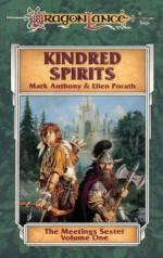 Kindred Spirits: The Meetings Sextet, Book 1 - Mark Anthony, Ellen Porath