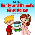 Children's books: Emily and Daniel's First Dollar (Adventure for kids, children bedtime story book) - Amit Eshet, Emily Zieroth
