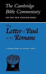 The Letter of Paul to the Romans - Ernest Best