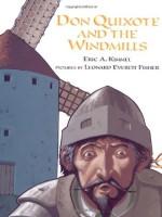 Don Quixote and the Windmills - Eric A. Kimmel, Leonard Everett Fisher
