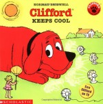 Clifford Keeps Cool - Norman Bridwell