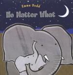 No Matter What - Emma Dodd