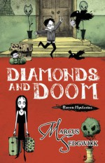 Diamonds and Doom - Marcus Sedgwick