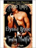 Tempting Mouthful - Elyssa Lynne