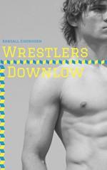 Wrestlers Downlow (Str8 Studs Downlow Book 109) - Randall Eisenhorn