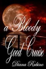 A Bloody Good Cruise - Diana Rubino