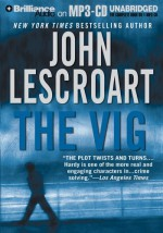 The Vig (Dismas Hardy Series) - John Lescroart, David Colacci