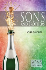 Sons and Brothers - Shae Connor