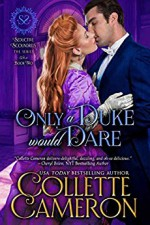 Only a Duke Would Dare - Collette Cameron