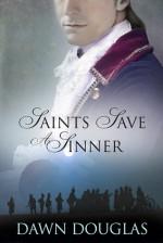 Saints Save a Sinner - Dawn Douglas