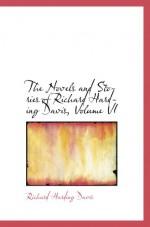 The Novels and Stories of Richard Harding Davis, Volume VI - Richard Harding Davis