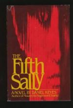 Fifth Sally - Daniel Keyes