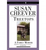 [ [ [ Treetops: A Family Memoir [ TREETOPS: A FAMILY MEMOIR ] By Cheever, Susan ( Author )Jan-01-1999 Paperback - Susan Cheever