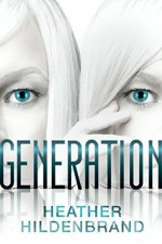 Generation - Heather Hildenbrand