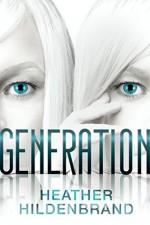 Generation - Heather Hildenbrand