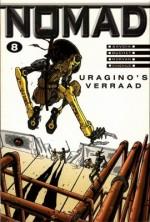 Uragino's verraad (Nomad, #8) - Jean-David Morvan, Sylvain Savoia, Philippe Buchet, Jean-Jacques Chagnaud, Yves Chagnaud