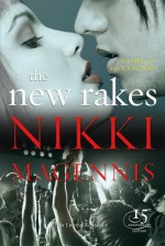 The New Rakes - Nikki Magennis