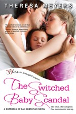 The Switched Baby Scandal - Theresa Meyers