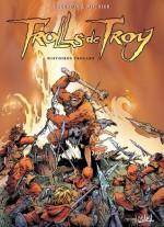 Trolls de Troy Tome 01:Histoires Trolles (Générales) (French Edition) - Christophe Arleston
